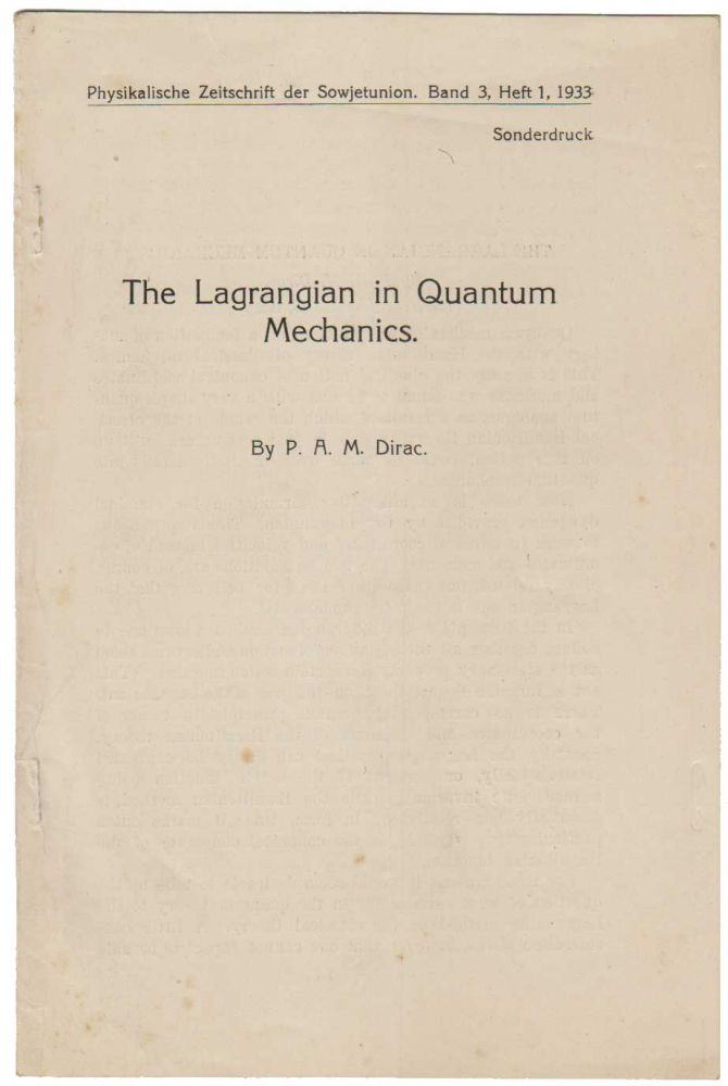 The Lagrangian in Quantum Mechanics. Paul Adrien Maurice DIRAC.
