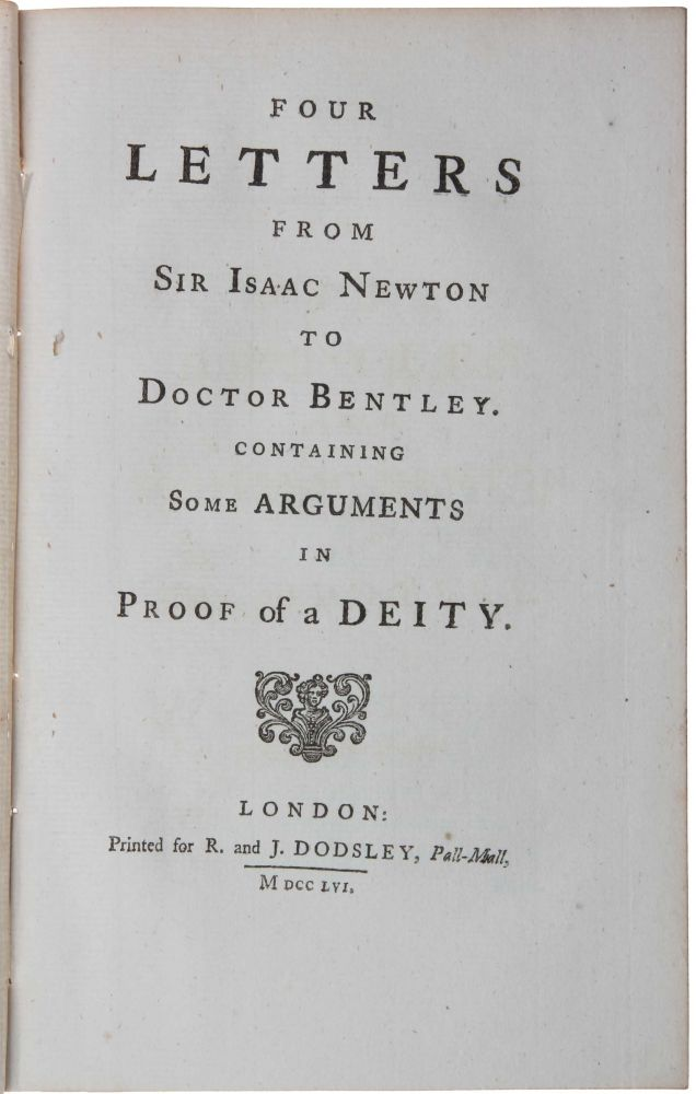 Four Letters ... to Doctor Bentley. Sir Isaac NEWTON.
