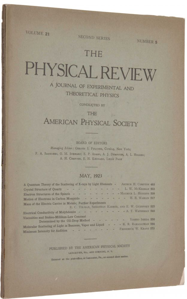 'A Quantum Theory of the Scattering of X-rays by Light Elements,' pp. 483-502 in Physical Review, Second Series, Vol. 25, No. 5, May 1923. Arthur Holly COMPTON.