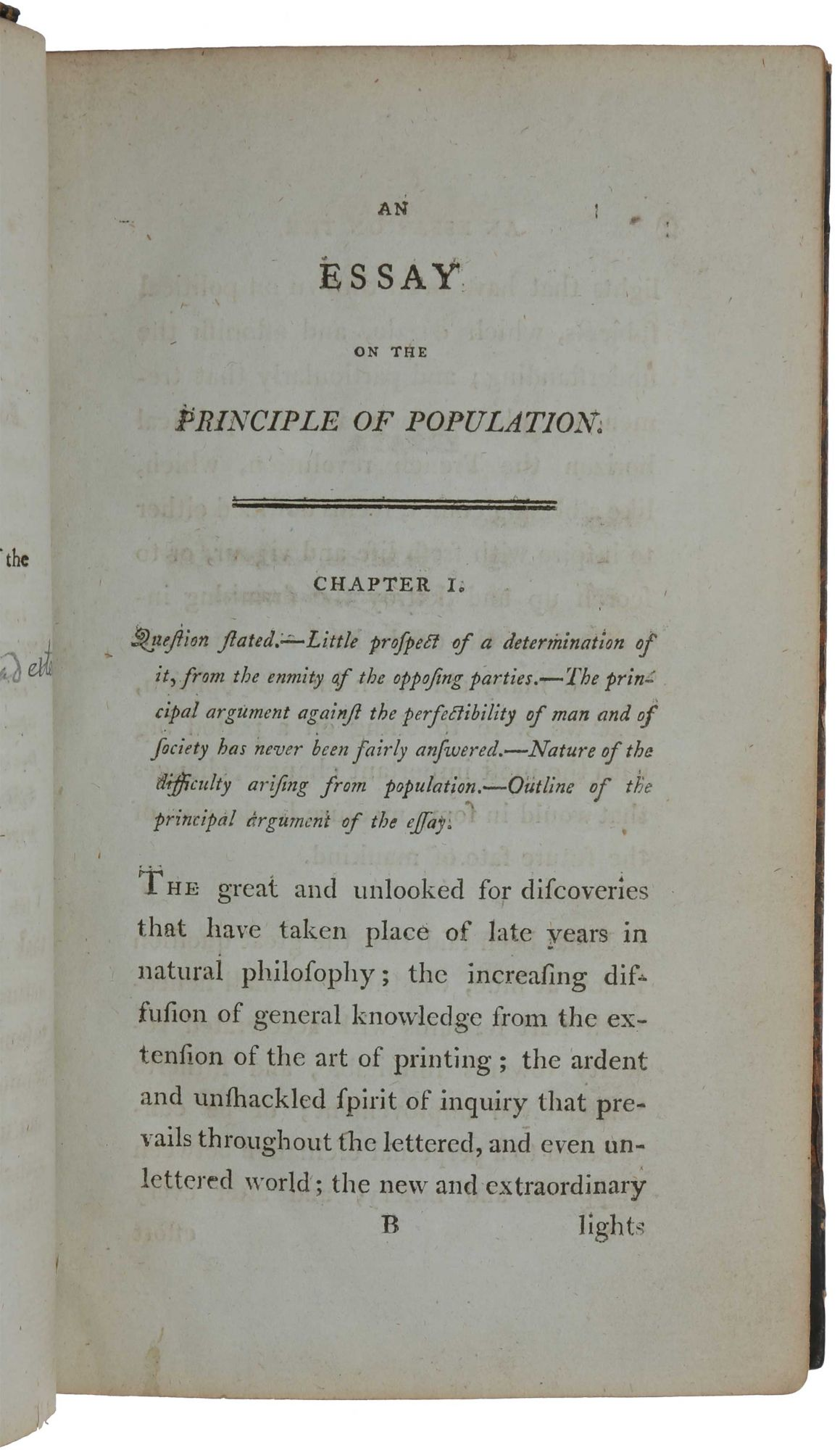 malthuss essay on the principle of population His an essay on the principle of population observed that sooner or later population will be checked by famine and disease, leading to what is known as a malthusian catastrophe he wrote in opposition to the popular vi the rev thomas robert malthus frs was an english cleric and scholar, influential in the fields of political economy and.