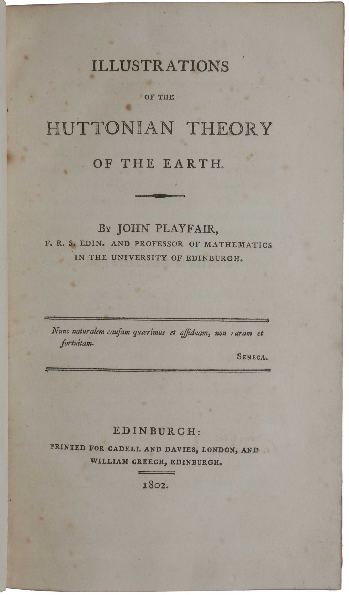 Illustrations of the Huttonian Theory of the Earth. John PLAYFAIR.