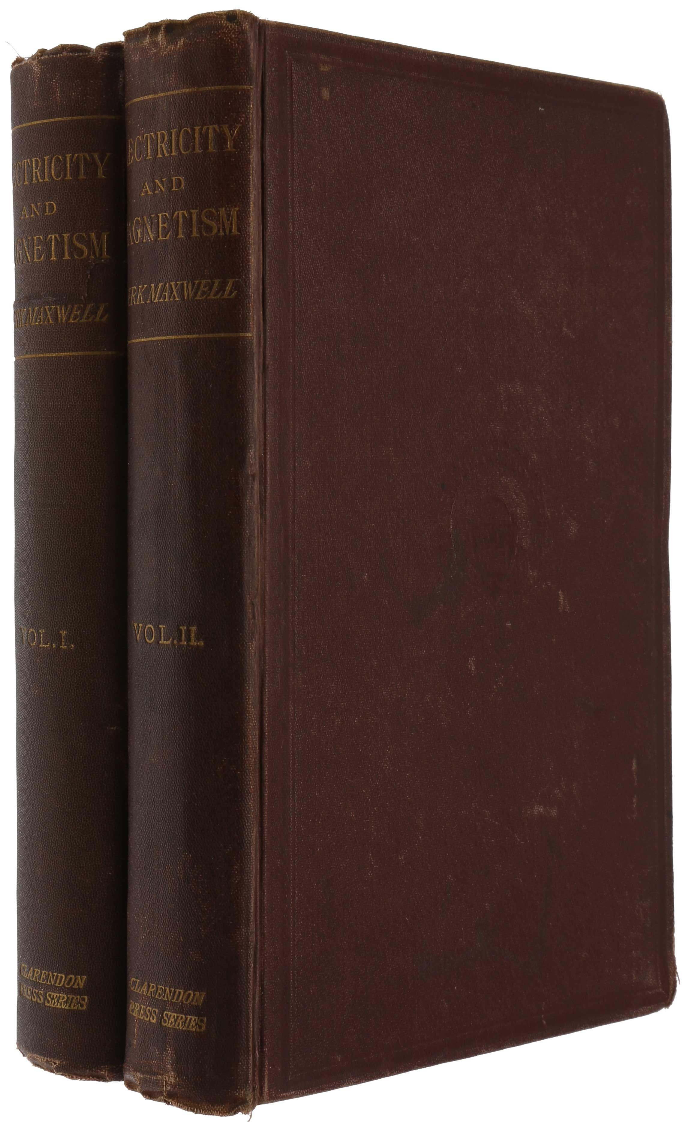 A Treatise on Electricity and Magnetism. James Clerk MAXWELL.