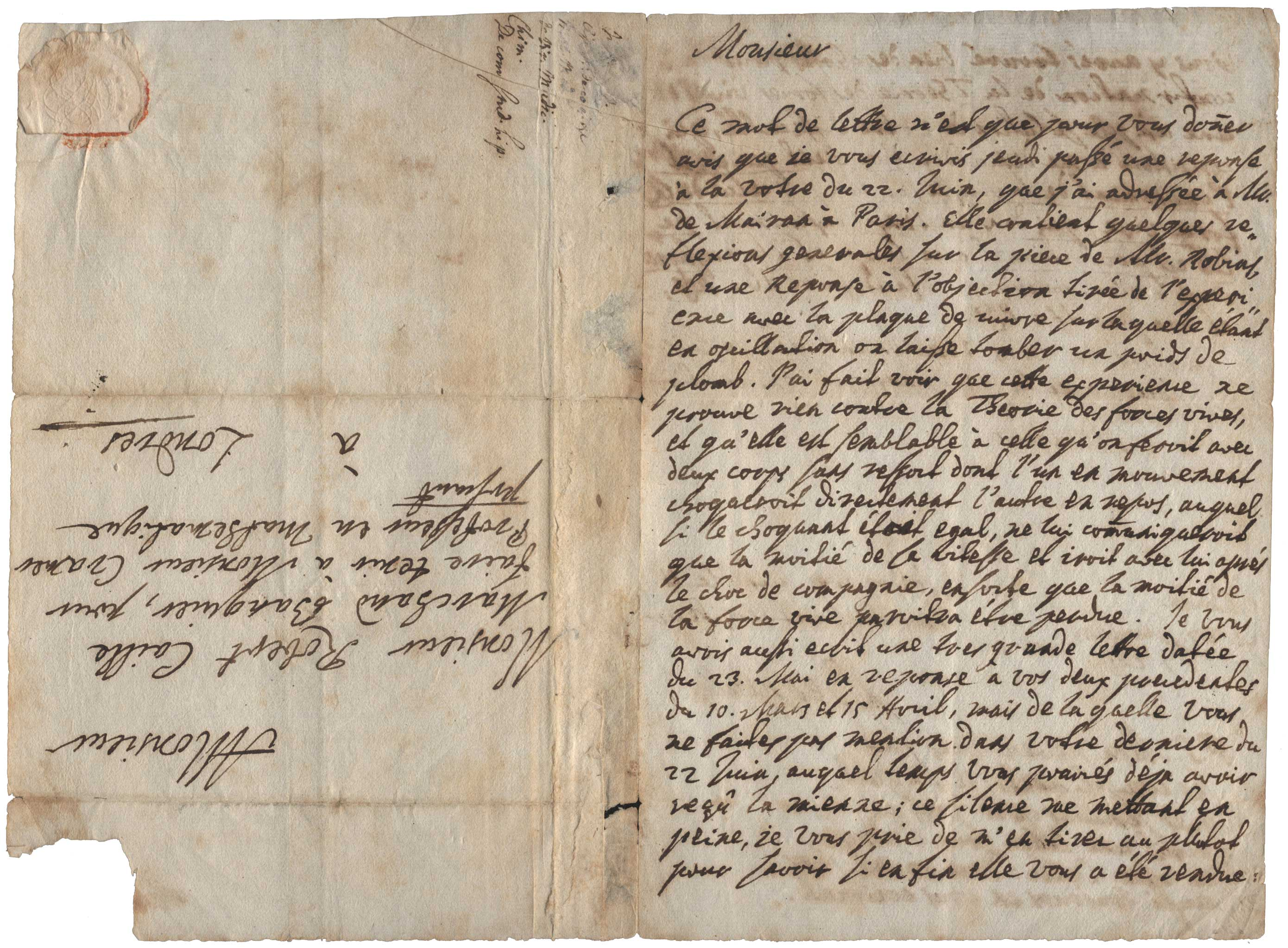 Autograph letter signed, with important scientific content concerning the 'vis viva' controversy, from Basel, dated 27 July 1728, to Gabriel Cramer, 'Professor of Mathematics,' presently in London. Johann BERNOULLI.