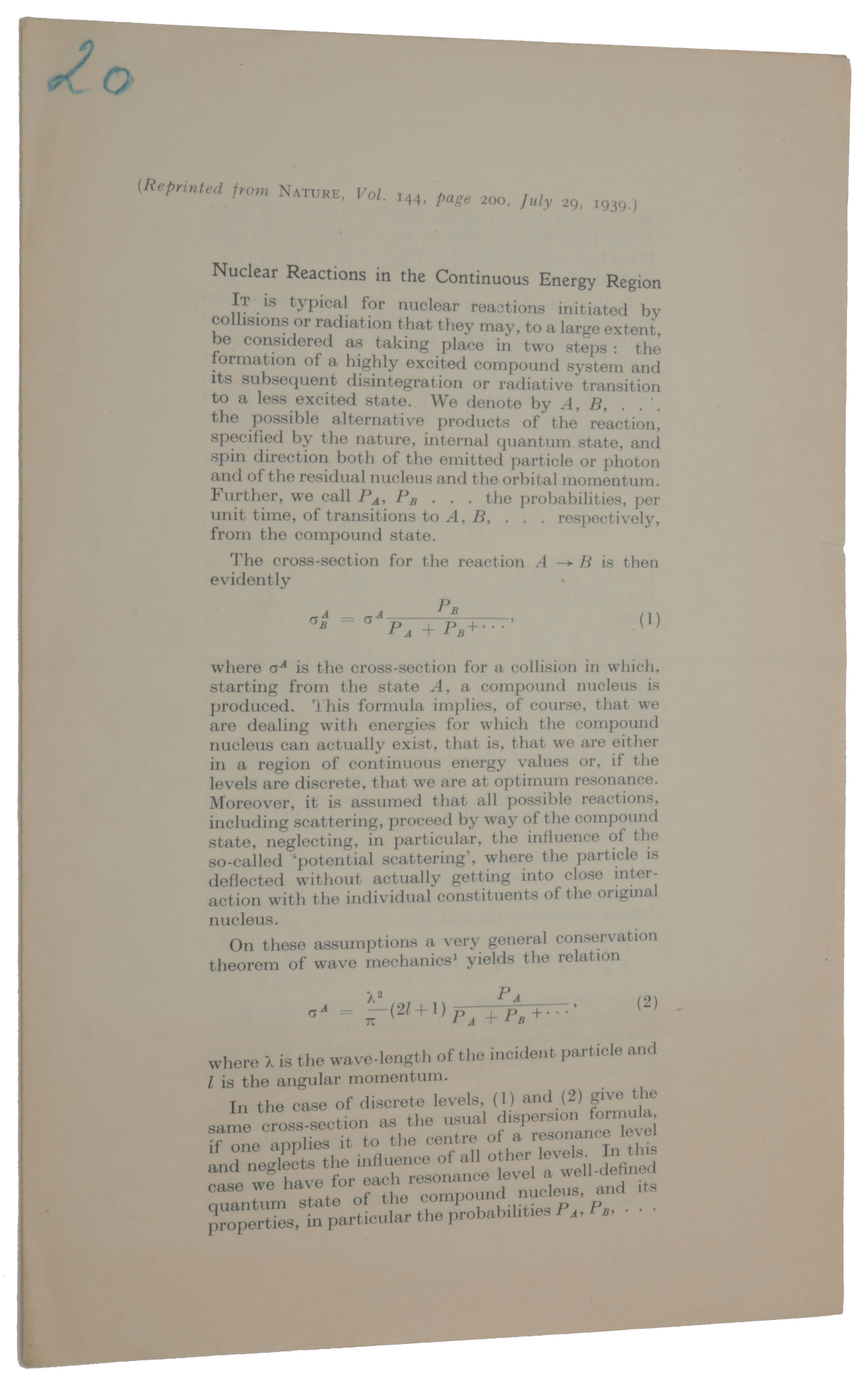 Nuclear reactions in the continuous energy region. Offprint from Nature, Vol. 144, July 29, 1939. Niels BOHR, Rudolf, PEIERLS, George PLACZEK.