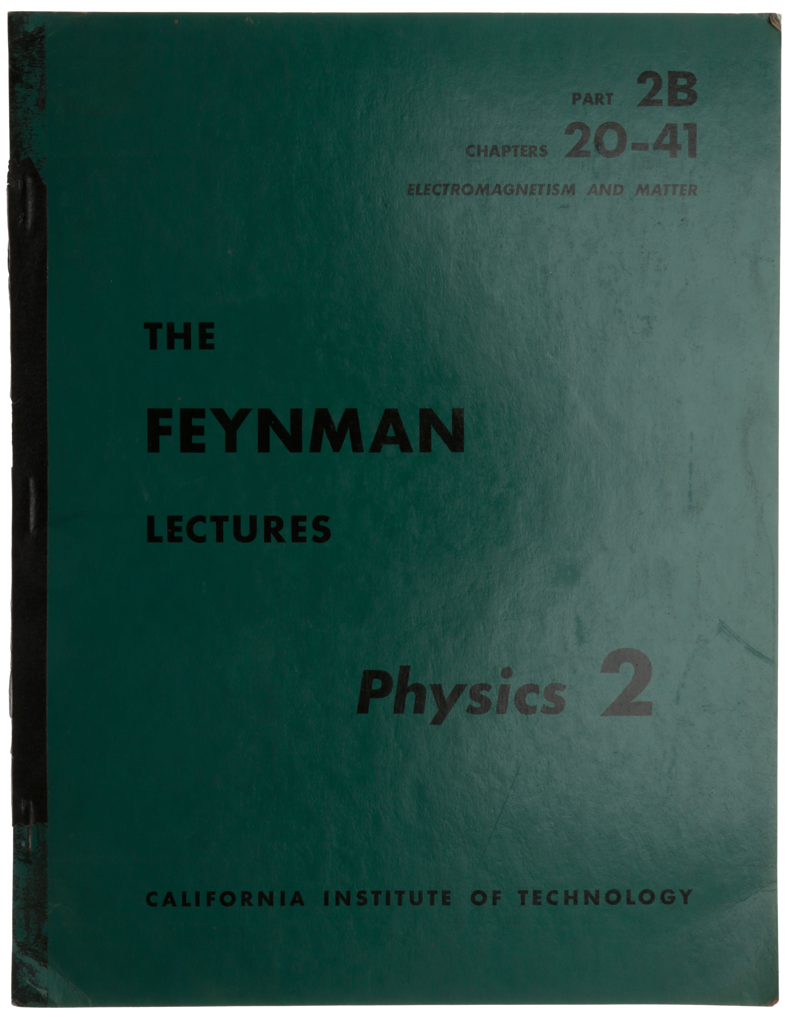 The Feynman Lectures: Physics 2: Part 2B, Chapters 20-41: Electromagnetism and Matter. Richard P. FEYNMAN, Robert B., LEIGHTON, Matthew SANDS.