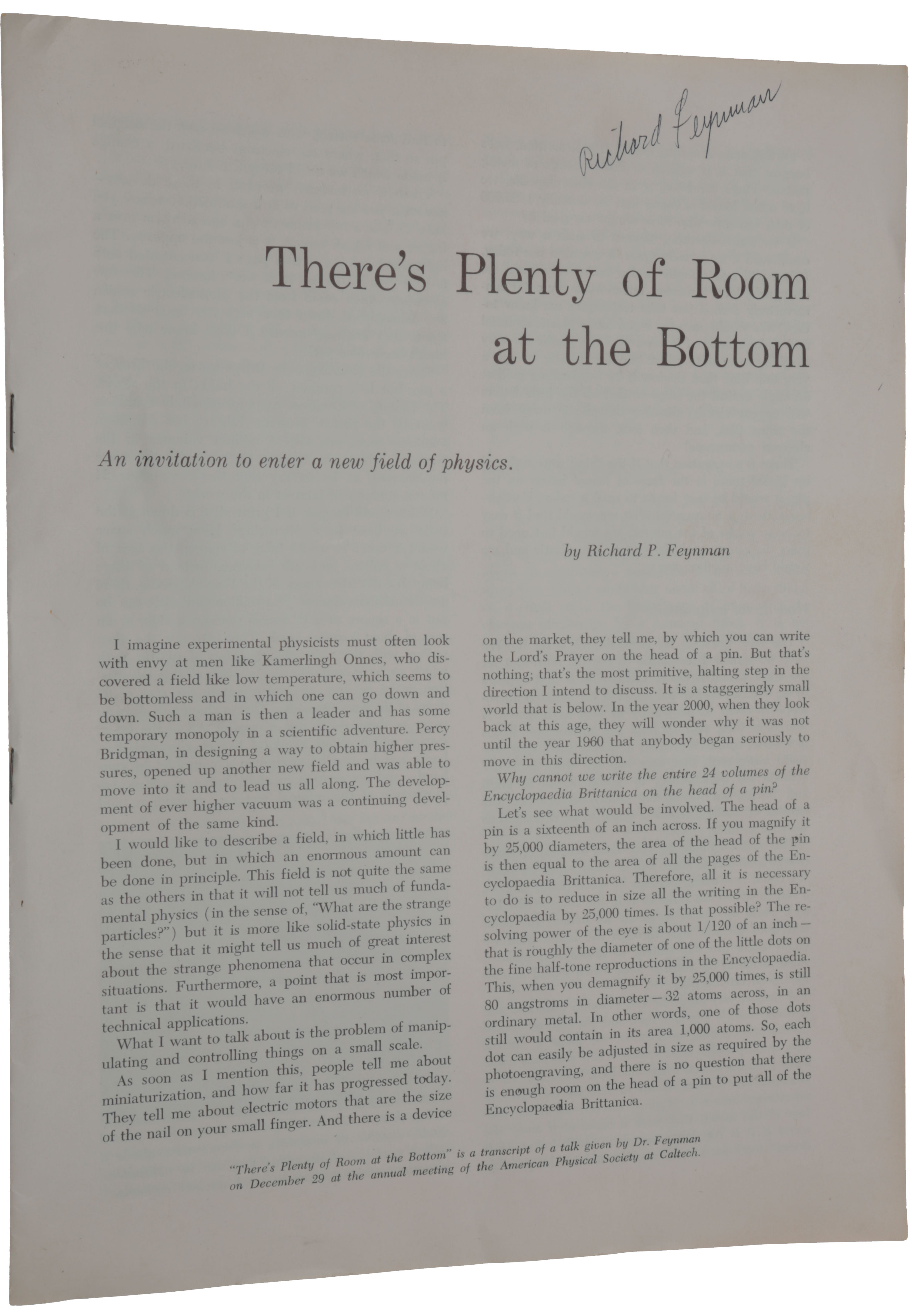 There's Plenty of Room at the Bottom. An invitation to enter a new field of physics. Offprint from: Engineering and Science Magazine, February 1960. Richard Phillips FEYNMAN.