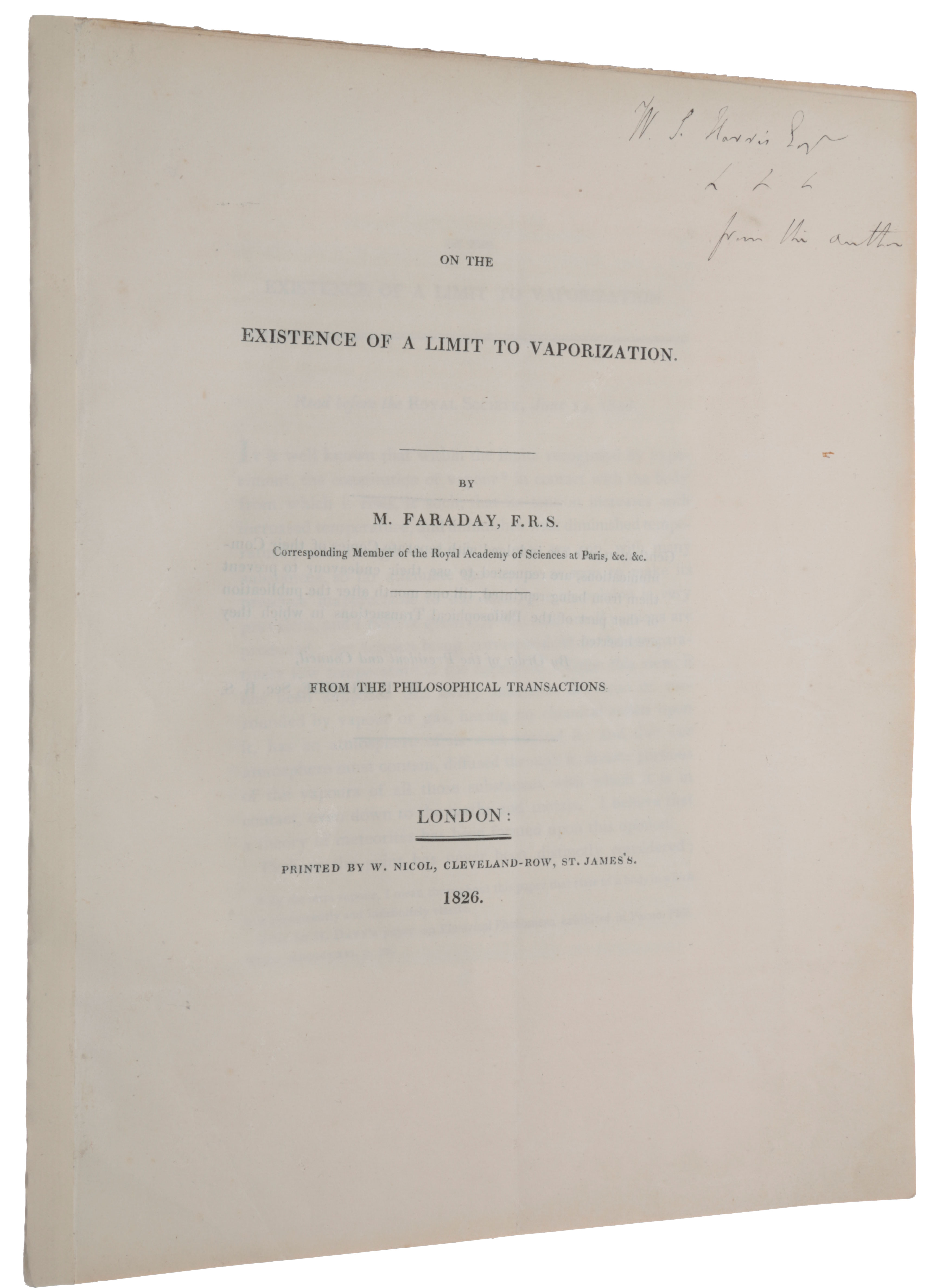On the existence of a limit to varporization. Offprint from: Philosophical Transactions, Vol. 116. Read before the Royal Society, June 15, 1826. Michael FARADAY.