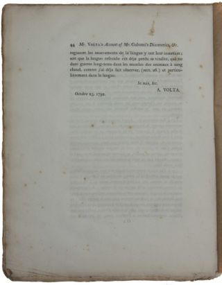 Account of Some Discoveries Made by Mr. Galvani, of Bologna; With Experiments and Observations on Them. In Two Letters from Mr. Alexander Volta, F. R. S. Professor of Natural Philosophy in the University of Pavia, to Mr. Tiberius Cavallo, F. R. S.