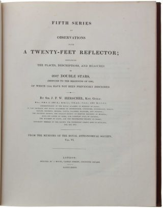 Observations of Nebulae and Clusters of Stars, made at Slough, with a Twenty-Feet Reflector, between the years 1825 and 1833. Offprint from the Philosophical Transactions of the Royal Society of London