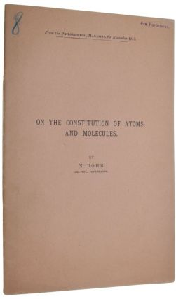 On the Constitution of Atoms and Molecules, I-III.