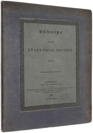 Memoirs of the Analytical Society 1813. Charles BABBAGE, John HERSCHEL