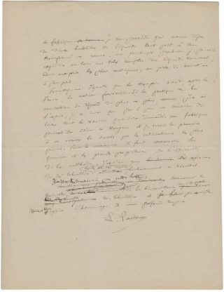 Signed autograph manuscript, being the original draft version with corrections, of a letter by Pasteur to the Hungarian ambassador in Paris on the methods of inoculation using his anthrax vaccine, but also documenting Pasteur's determination to maintain the technical monopoly of his Institut over the production and mass distribution of the vaccine.