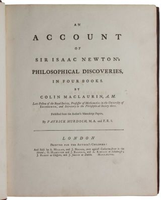 An Account of Sir Isaac Newton's Philosophical Discoveries, in Four Books.