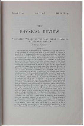 'A Quantum Theory of the Scattering of X-rays by Light Elements,' pp. 483-502 in Physical Review, Second Series, Vol. 25, No. 5, May 1923.