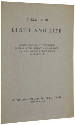 Light and life. Address delivered at the opening meeting of the International Congress on Light Therapy in Copenhagen 15. August 1932.