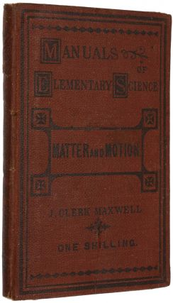 Matter and Motion. James Clerk MAXWELL