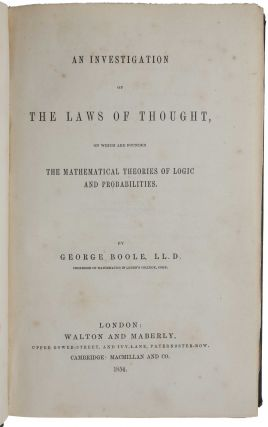 An Investigation of the Laws of Thought, on which are founded the Mathematical Theories of Logic and Probabilities.