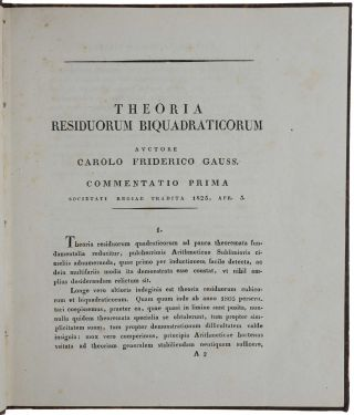 Theoria residuorum biquadraticorum. Commentatio prima [- secunda]. Carl Friedrich GAUSS.