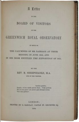 A Letter to the Board of Visitors of the Greenwich Royal Observatory in reply to the calumnies of...