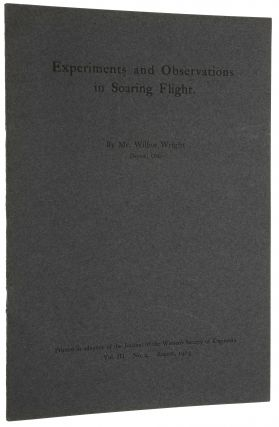 Experiments and Observations in Soaring Flight. Wilbur WRIGHT.