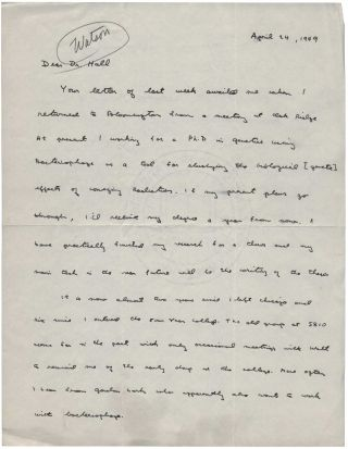 "Autograph Letter Signed (""Jim Watson"") [n.p.] 24 April 1949 to Dr. Hall. James D. WATSON."