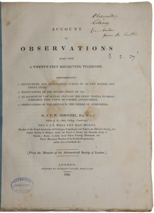 Account of observations made with a twenty-feet reflecting telescope: Comprehending, 1....