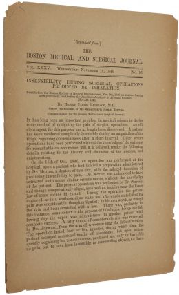 Insensibility During Surgical Operations Produced by Inhalation. Henry Jacob BIGELOW