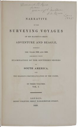 Narrative of the Surveying Voyages of His Majesty's Ships Adventure and Beagle, between the Years 1826 and 1836, describing their Examination of the Southern Shores of South America, and the Beagle's Circumnavigation of the Globe.