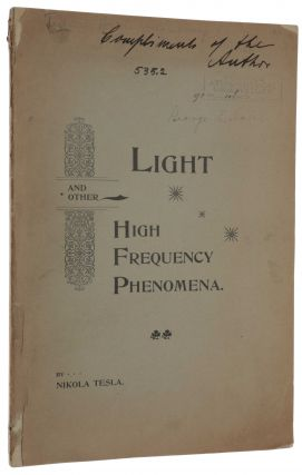 Light and other High Frequency Phenomena. A lecture delivered before the National Electric Light...
