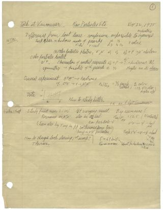 Autograph manuscript, unsigned, entitled 'Talk at Vancouver New Particles etc.' Vancouver, Canada, 22 November 1975.
