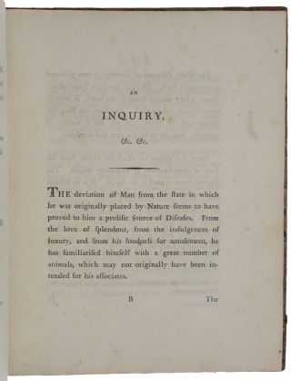 An Inquiry into the Causes and Effects of the Variolae Vaccinae, a Disease discovered in some of the Western Counties of England, particularly Gloucestershire, and known by the name of the Cow Pox. [Bound with:] ibid., Further Observations on the Variolae Vaccinae, or Cow Pox. [Bound with:] ibid., A Continuation of Facts and Observations relative to the Variolae Vaccinae or Cow Pox.