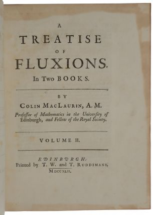 A Treatise of Fluxions. In Two Books.