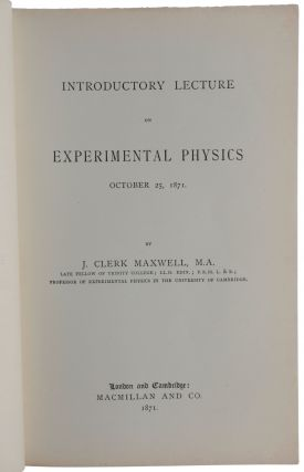 Introductory Lecture on Experimental Physics, October 25th, 1871.