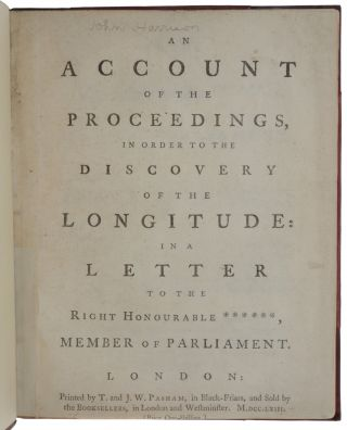 An Account of the Proceedings, in Order to the Discovery of the Longitude: In a Letter to the...