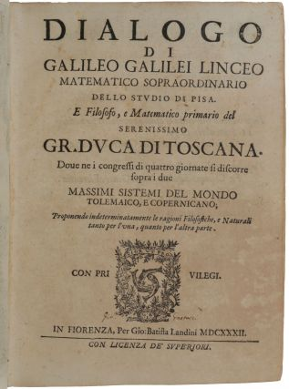 Dialogo. dove ne i congressi di quattro giornate si discorre sopra i due massimi sistemi del mondo... [bound with other texts; see below].