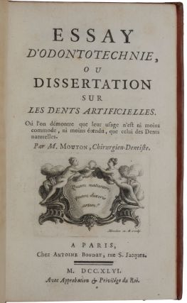 Essay d'Odontotechnie, ou dissertation sur les dents artificielles. Ou l'on démontre que...
