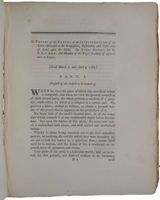'Theory of the Earth; or an Investigation of the laws observable in the composition, dissolution, and restoration of land upon the globe… Read March 7 and April 4 1785,' in Transactions of the Royal Society of Edinburgh, 1788, Part II, pp. 209-304, with two engraved plates.