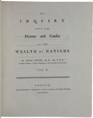 An Inquiry into the Nature and Causes of the Wealth of Nations.
