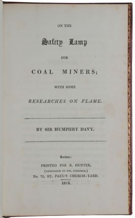 On the Safety lamp for coal miners; with some researches on flame.