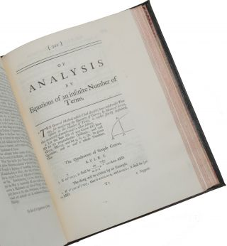 Two Treatises of the Quadrature of Curves, and Analysis by Equations of an infinite Number of Terms, explained: Containing The Treatises themselves, translated into English, with a large Commentary; in which the Demonstrations are supplied where wanting, the Doctrine illustrated, and the whole accommodated to the Capacities of Beginners, for whom it is chiefly designed.